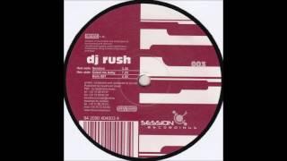 DJ Rush – Session