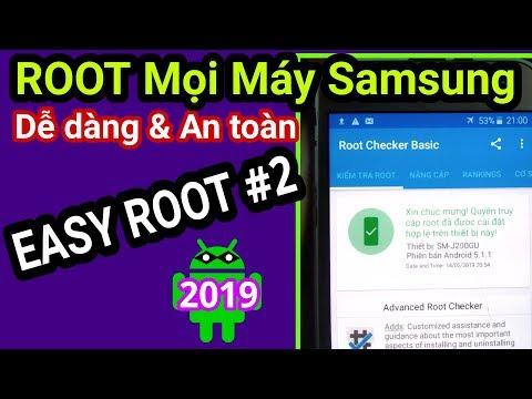 Hướng Dẫn ROOT Tất Cả Máy Samsung Mới Nhất 2019 - Cực đơn Giản & Thành Công 100%