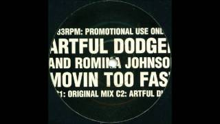 Artful Dodger & Romina Johnson -- Movin