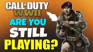 "Call of Duty: WWII - ""Are You Still Playing?!""... The Worst Call of Duty Ever! - #CODWWII"