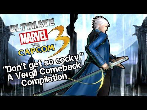 "UMvC3 - ""Don't get so cocky."" A Vergil Comeback Compilation"