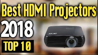 Best HDMI Projectors 2018 🔥 TOP 10 🔥