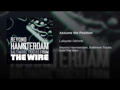 Lafayette Gilchrist - Assume the Position (The Wire)