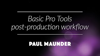 basic pro tools post production workflow
