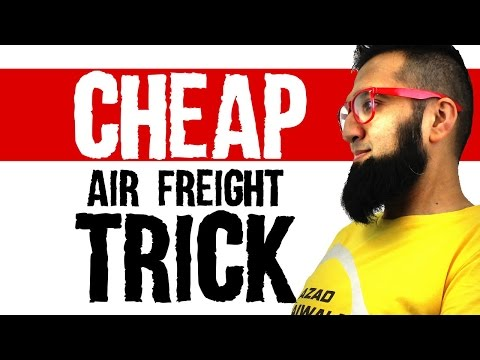 Cheap Air-freight Trick + Free 300 Page Pakistani Import Tax Rate Book