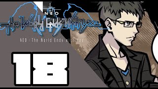 NEO: The World Ends with You -  WALKTHROUGH PLAYTHROUGH LET'S PLAY GAMEPLAY - Part 18