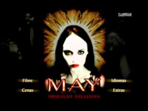 Trailer do filme May - Obsessão Assassina