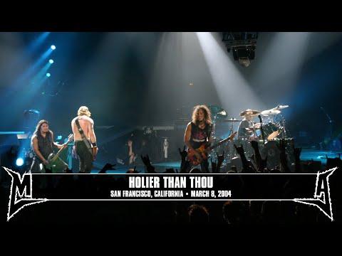 Metallica: Holier Than Thou (MetOnTour - San Francisco, CA - 2004) Thumbnail image