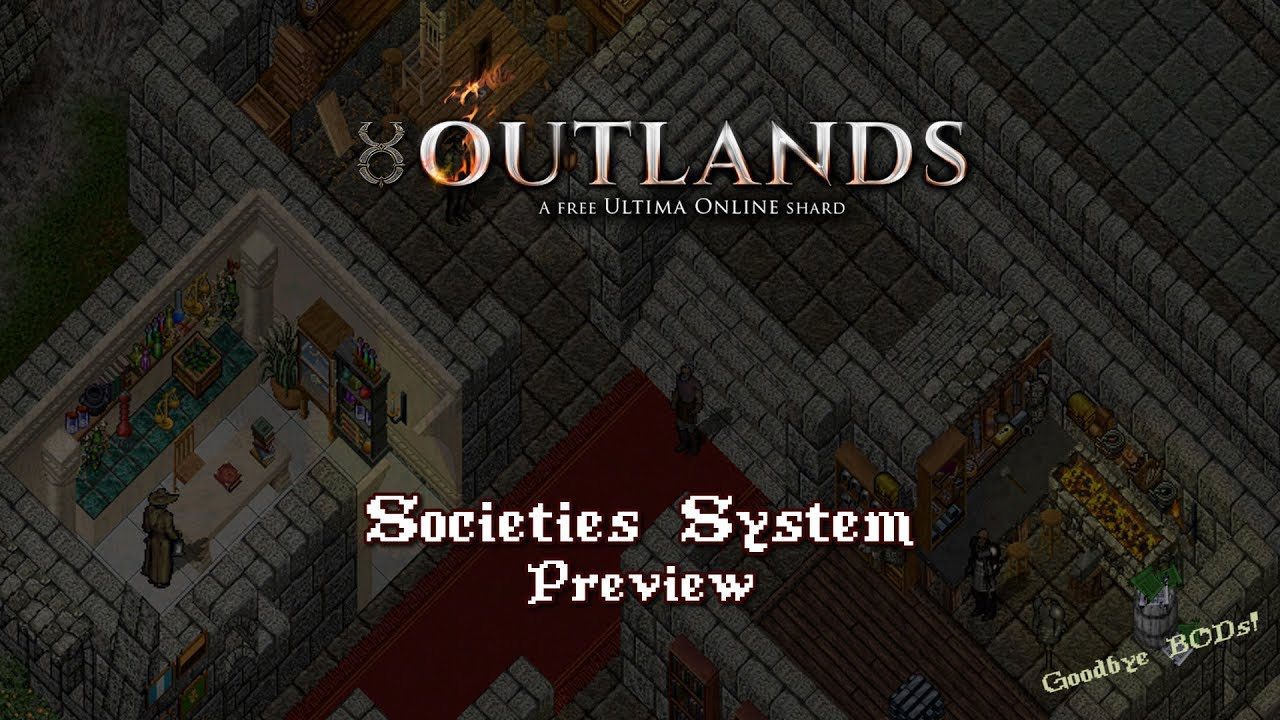 Societies System Preview [UO Outlands]