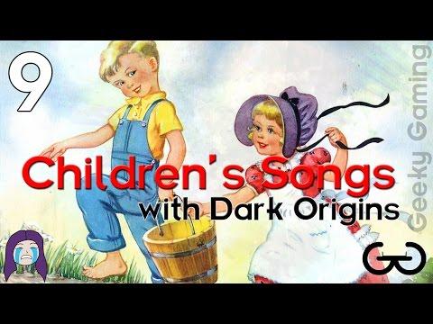 9 Children's Songs with Dark Origins