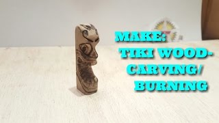 ✔DDW-19: Tiki Wood Carving/Burning
