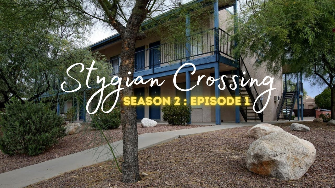 Stygian Crossing: Season 2