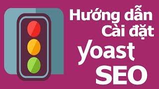 Cài đặt sử dụng Yoast SEO Wordpress chuẩn lên TOP Google trong 5 ngày