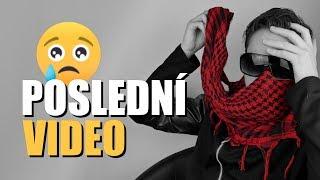 POSLEDNÍ VIDEO...