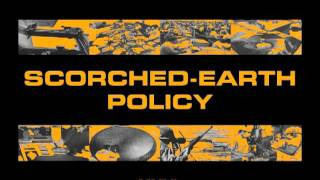 Scorched-Earth Policy - Train Rolls Without You