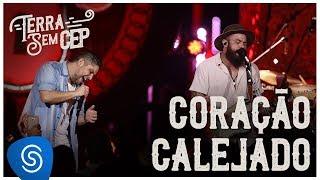 Jorge & Mateus - Coração Calejado [Terra Sem CEP] (Vídeo Oficial)