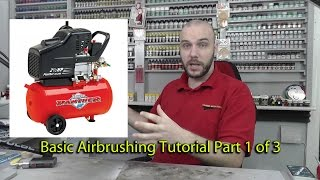 Basic Airbrushing  : Scale Modelling Tutorial : Part 1 of 3