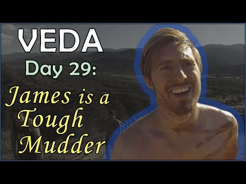 James is a Tough Mudder / VEDA Day 29