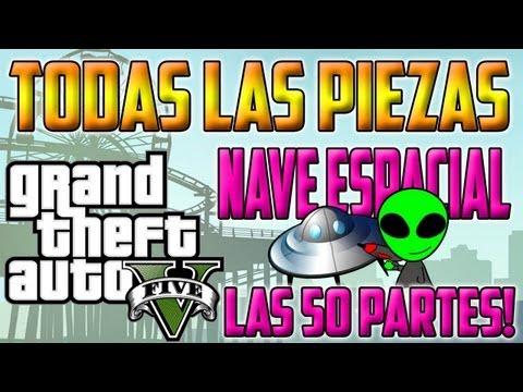 GUIA GTA V    LOCALIZACIÓN DE TODAS LAS 50 PARTES DE LA NAVE ESPACIAL OVNI     All Spaceship Part