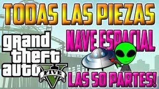 GUIA GTA V || LOCALIZACIÓN DE TODAS LAS 50 PARTES DE LA NAVE ESPACIAL OVNI ||  All Spaceship Part