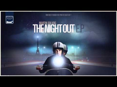 Martin Solveig -  The Night Out (A-Trak Remix) *OUT NOW ON ITUNES*