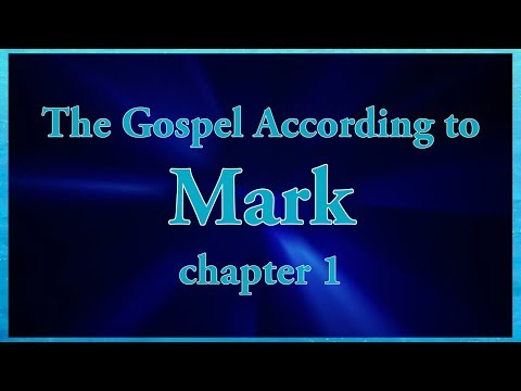 The Gospel According to Mark chapter 1 Bible Study