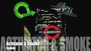 Activator & Smoke - Safado