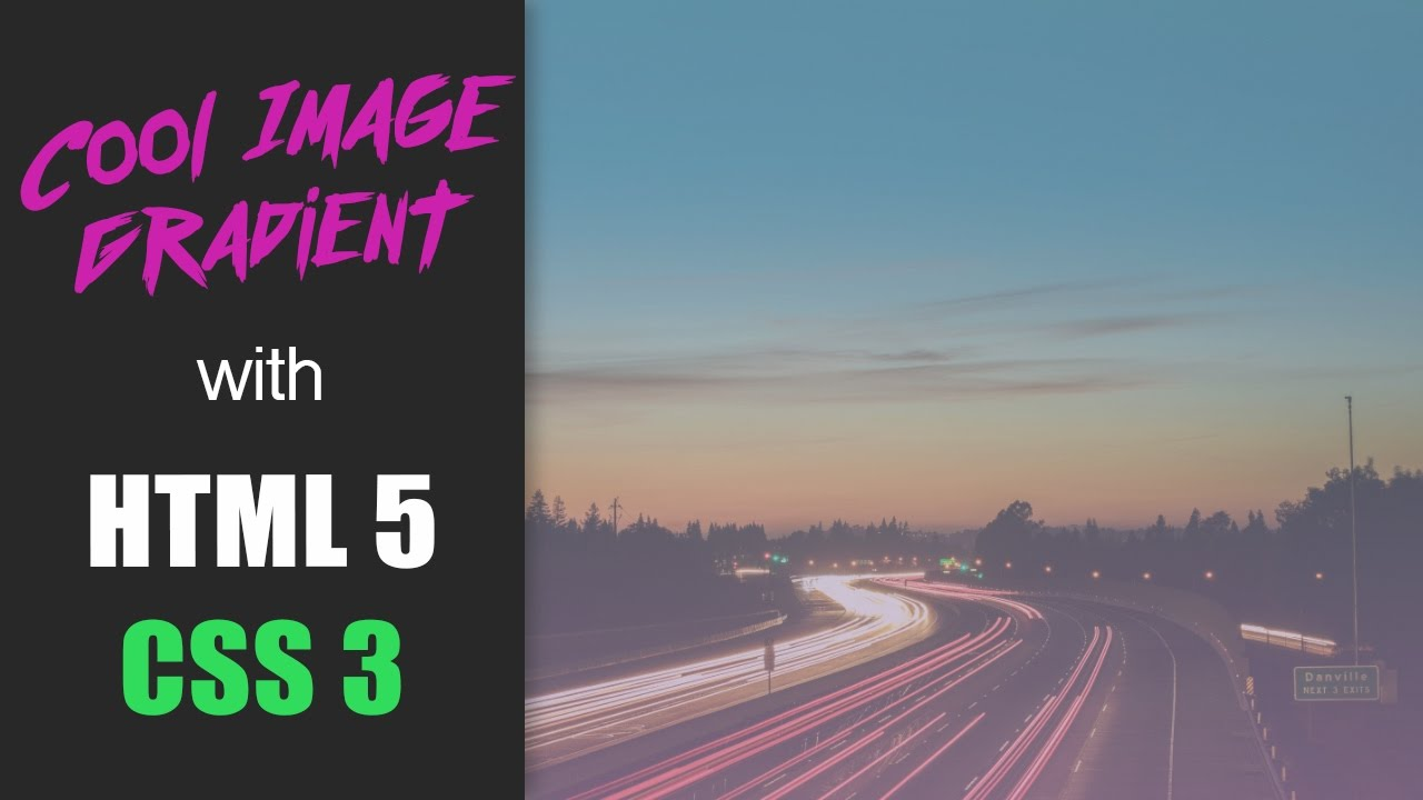 Image Gradient Tutorial -  HTML5 and CSS3