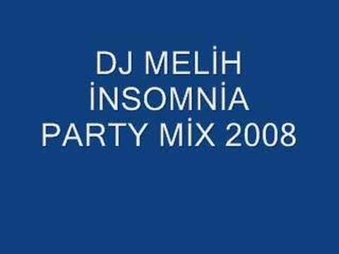 Dj melih insomnia 2008 party mix