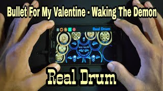 Bullet For My Valentine - Waking The Demon || Real Drum Cover