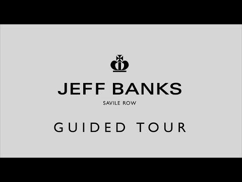 Jeff Banks Savile Row - A  Guided Tour