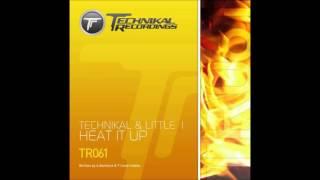 Technikal & Little 1 - Heat it up
