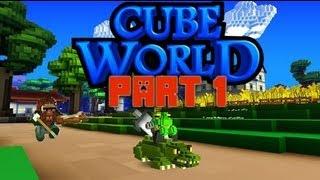 Cube World (Open Alpha) Part 1: Just Gettin' Started!