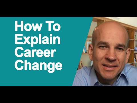 How to Explain Career Path Change to Employers