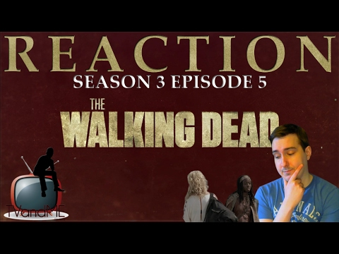 The Walking Dead S03E05 'Say the Word' Reaction/Review