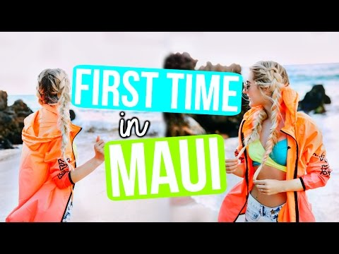 OUR FIRST TIME IN MAUI!
