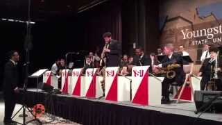 "YSU Jazz Ensemble 1 - Alton Merrell, Director ""Grove Merchant"" by Thad Jones"