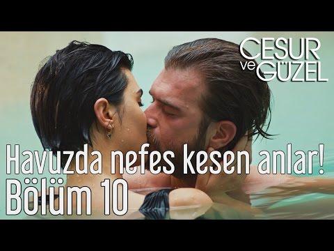 Cesur ve Güzel 10. Bölüm - Havuzda Nefes Kesen Anlar!