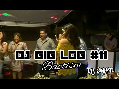 DJ GIG LOG # 11 BAUTISO /BANDA MUSIC