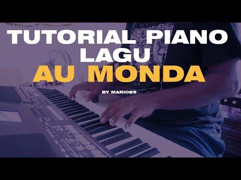 Tutorial Piano Lagu AU MONDA (Cover by Mario89)