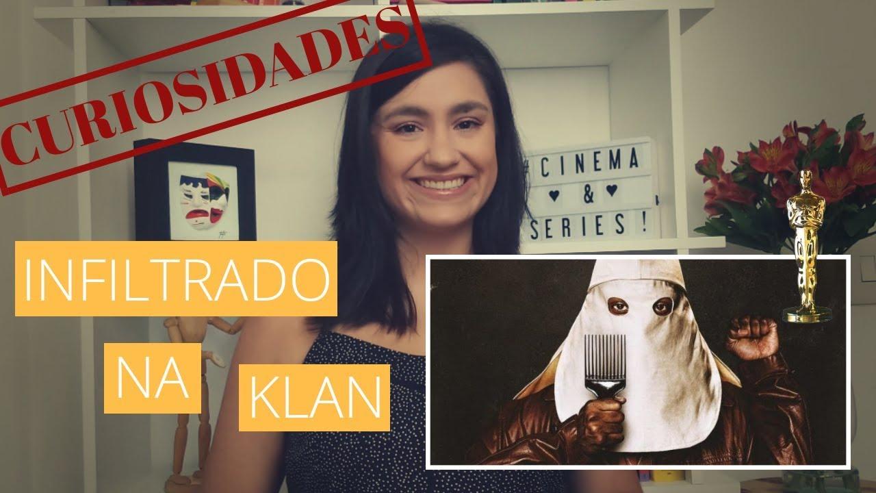 #Bastidores : 15 Curiosidades sobre Infiltrado na Klan