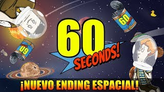 BUSCABA COBRE, ENCONTRÉ ORO. (NUEVO ENDING ESPACIAL) | 60 Seconds