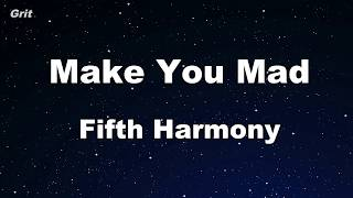 Make You Mad - Fifth Harmony Karaoke 【No Guide Melody】 Instrumental