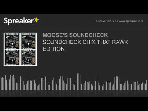 SOUNDCHECK CHIX THAT RAWK EDITION