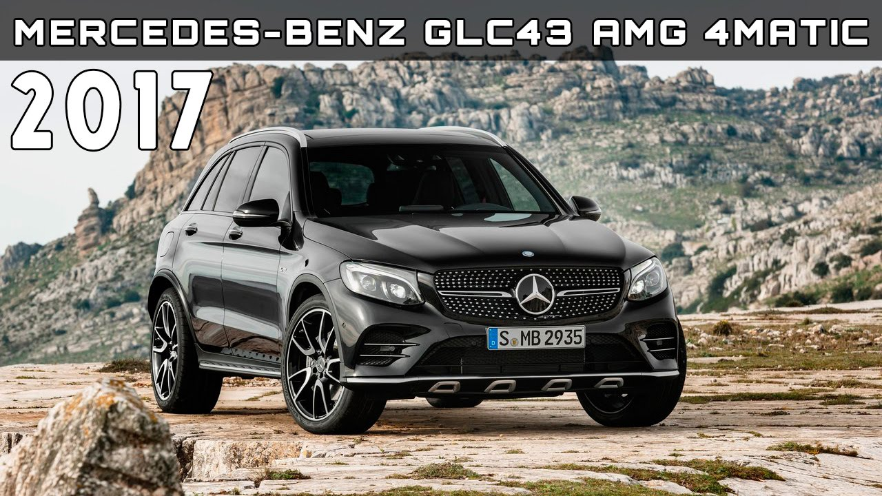 2017 Mercedes-Benz GLC43 AMG 4Matic Review Rendered Price Specs ...
