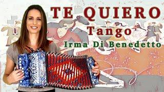 TE QUIERO (Tango) IRMA DI BENEDETTO, Organetto Abruzzese, Accordion, Accordéon, Acordeón