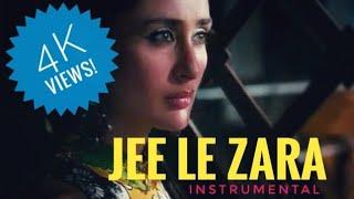 Jee Le Zara (Talaash) Instrumental