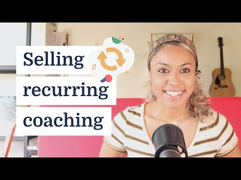 How to sell recurring coaching services