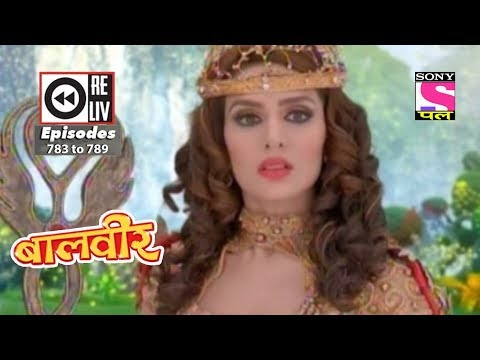 Weekly Reliv | Baalveer | 17th November To 24th November 2017 | Episode 783 To 789
