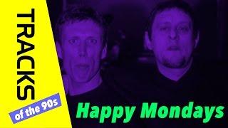 Happy Mondays - Tracks ARTE